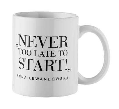 """Never Too Late..."" Mug, White"